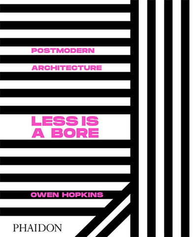 Postmodern Architecture: Less is a Bore
