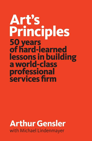Art's Principles: 50 years of Hard-Learned Lessons