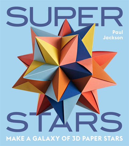 Superstars: Make a Galaxy of 3D Paper Stars Novelty Book