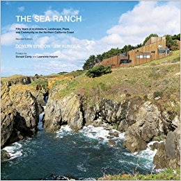 Sea Ranch: 50 Years of Architecture, Landscape, Place, and Community