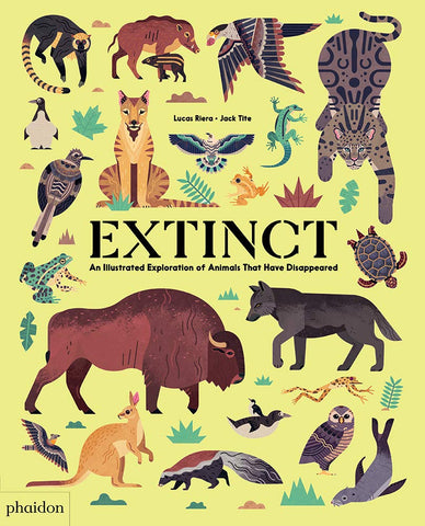 Extinct: An Illustrated Exploration of Animals That Have Disappeared