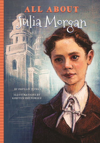All About Julia Morgan