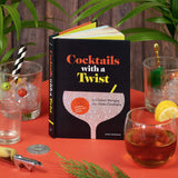 Cocktails with a Twist: 21 Classic Recipes. 141 Great Cocktails.
