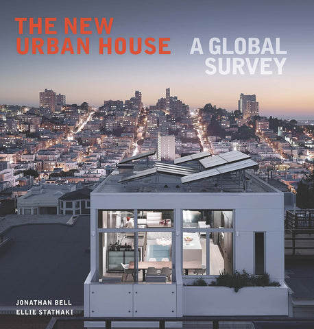 New Urban House: A Global Survey
