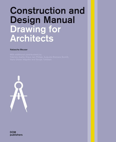 AIA Store - Drawings for Architects: Construction and Design Manual - DOM Publishers - 1