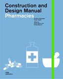 AIA Store - Pharmacies: Construction and Design Manual - DOM Publishers - 1