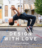 Design with Love: At Home in America