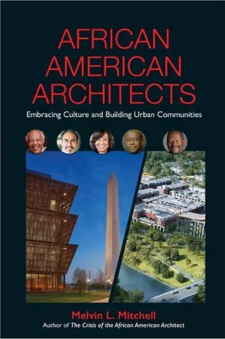 African American Architects: Embracing Culture and Building Urban Communities