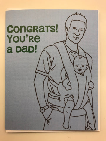 Congrats You're a Dad!