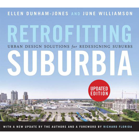 AIA Store - Retrofitting Suburbia: Urban Design Solutions for Redesigning Suburbs - AIA Store