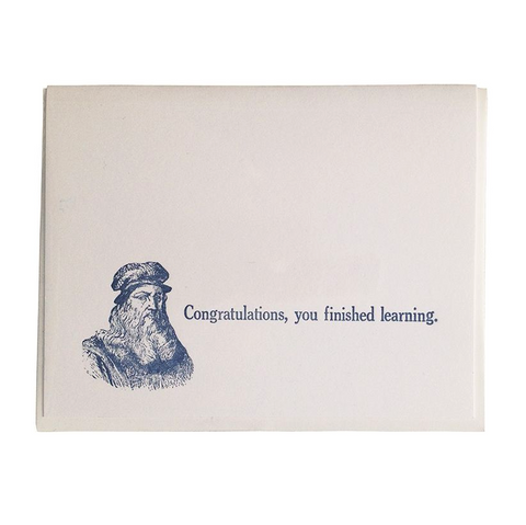 Congratulations, You Finished Learning