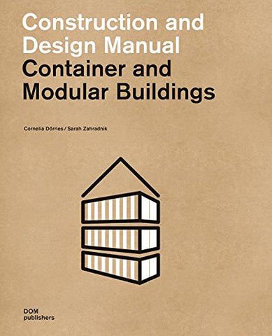 AIA Store - Container and Modular Buildings: Construction and Design Manual - DOM Publishers