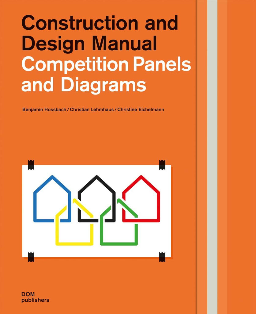 Competition Panels And Diagrams  Construction And Design Manual  U2013 Aia Store