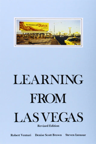 Learning from Las Vegas, Revised Edition: Forgotten Symbolism of Architectural Form