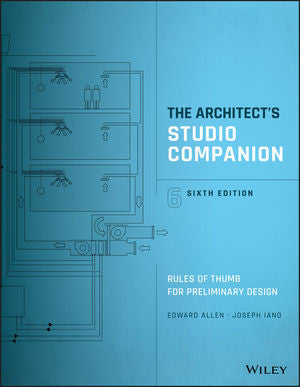 Architect's Studio Companion: Rules of Thumb for Preliminary Design 6th Edition
