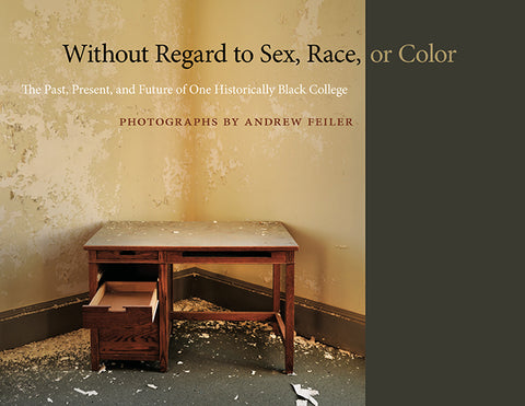 Without Regard to Sex, Race or Color