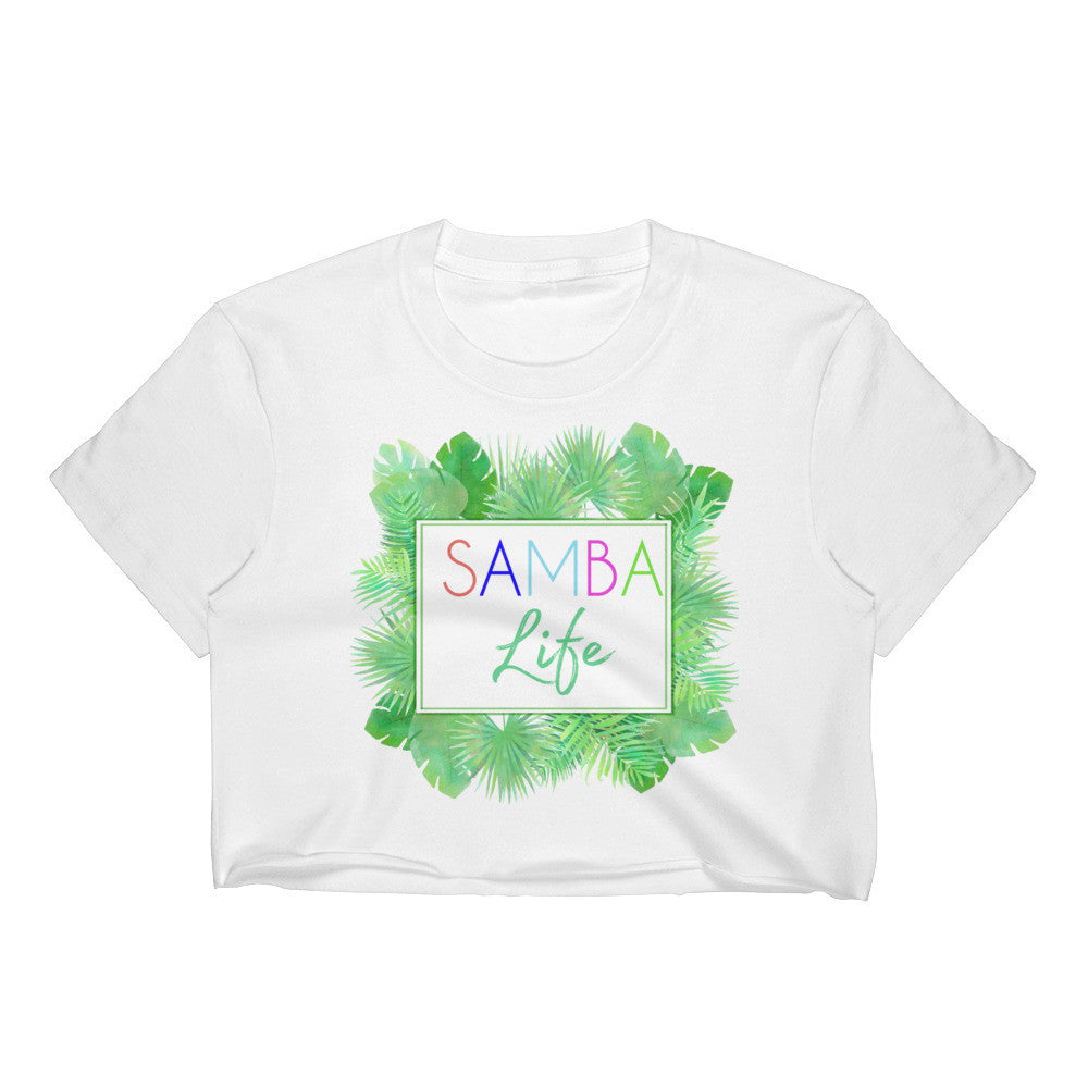 Samba Life Crop Top - Consorti Fashion