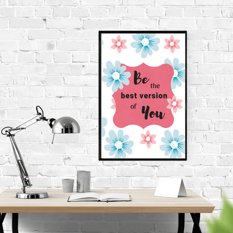 Be the Best Version of You, Motivational Wall Art (Download Now) at ColorfulBows