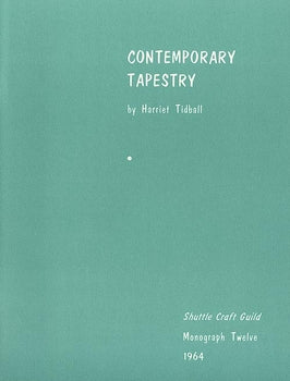 Contemporary Tapestry-Shuttle Craft Monograph 12