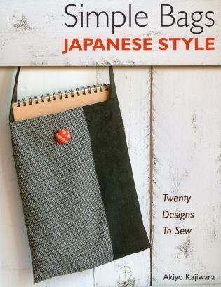 Simple Bags Japanese Style Twenty Designs to Sew