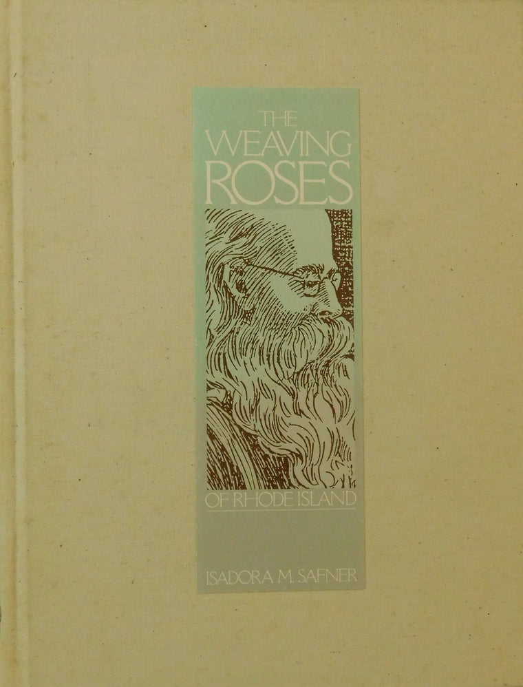 The Weaving Roses of Rhode Island- Used Book