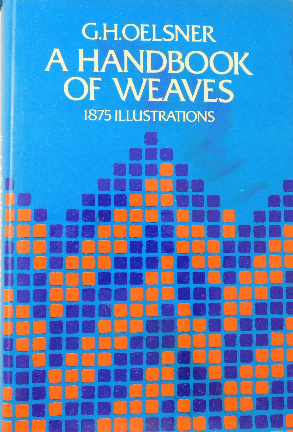 A Handbook of Weaves 1875 Illustrations - Used Book