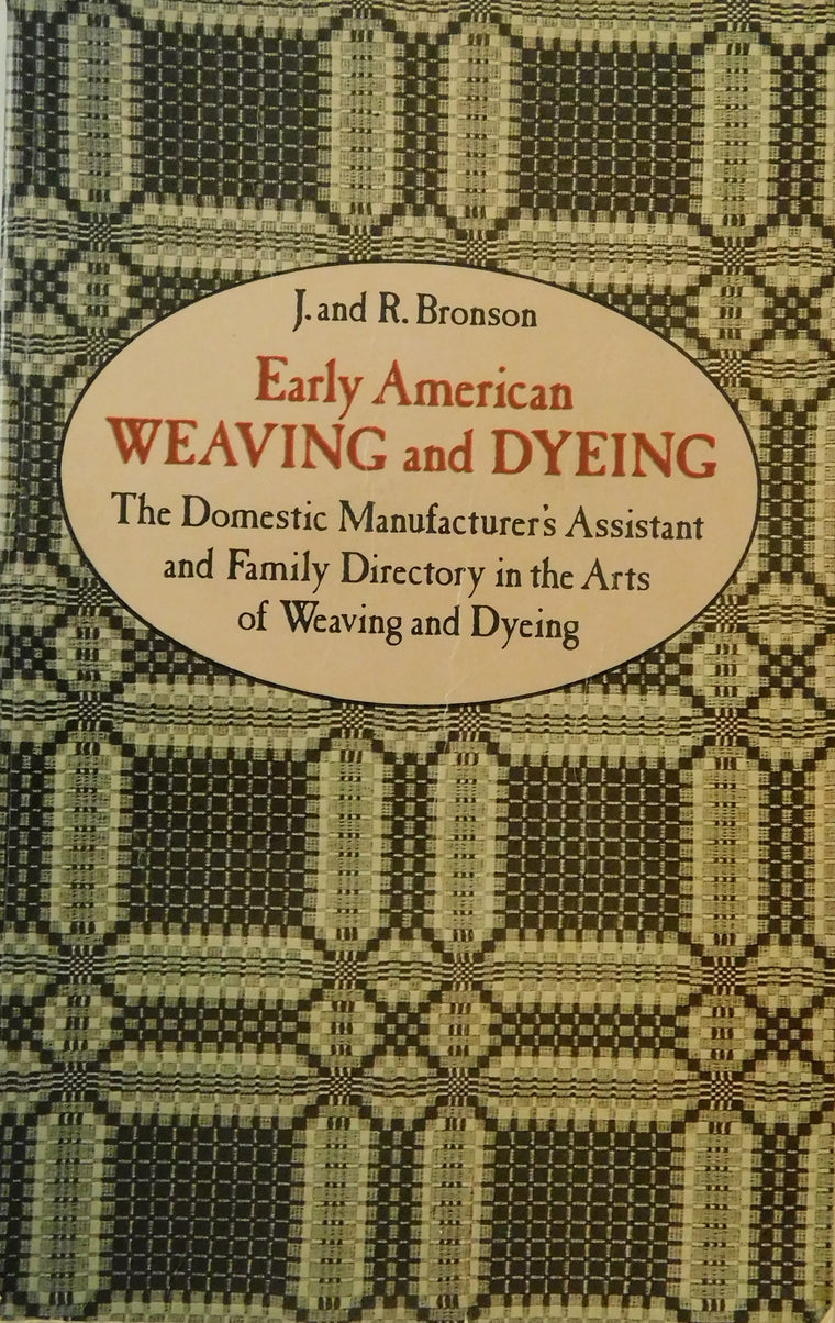 Early American Weaving and Dyeing - Used Book