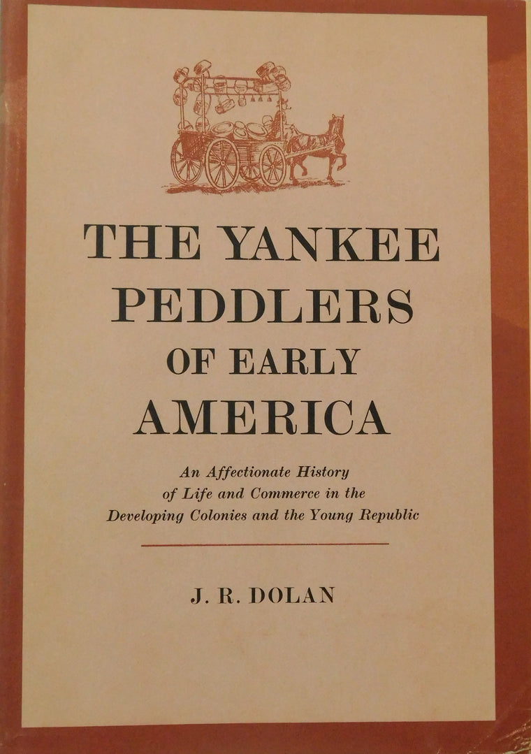 The Yankee Peddlers of Early America - Used Book