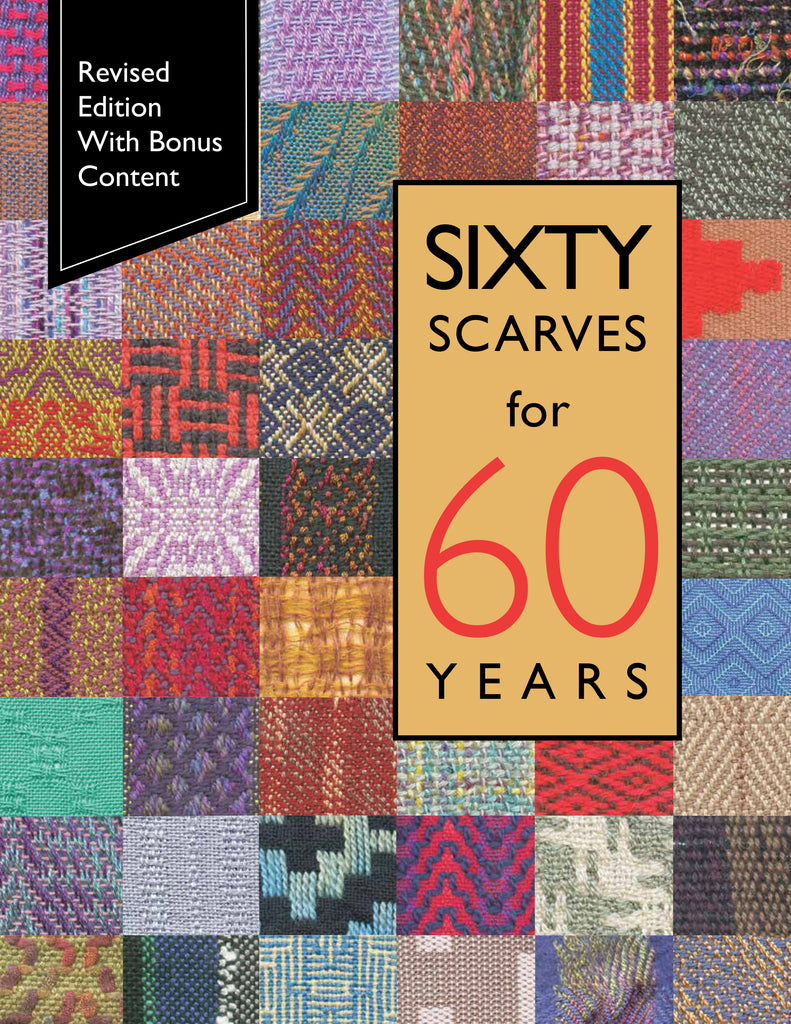 Sixty Scarves for 60 Years (Second Edition)