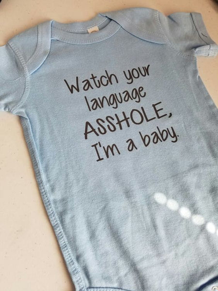Watch Your Language Baby Onesie NB - 24 Mos.