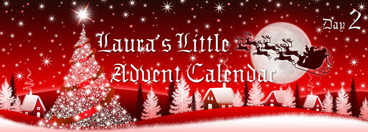 Laura's Little Advent Calendar - Day 2