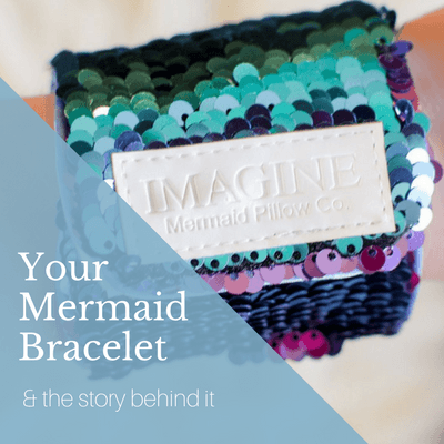 The Story Behind Your Mermaid Bracelet