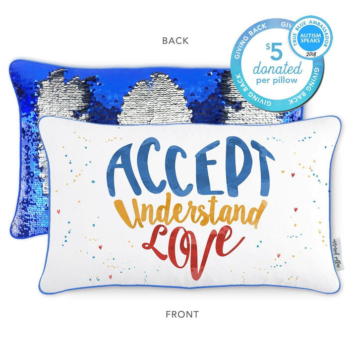 ACCEPT, UNDERSTAND, LOVE Pillow w/ Reversible Blue & Silver Sequins ($5 per pillow to Autism Speaks) - Mermaid Pillow Co