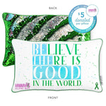Believe There is Good in the World Mermaid Pillow with Grass Green & Silver Reversible Sequins - Mermaid Pillow Co