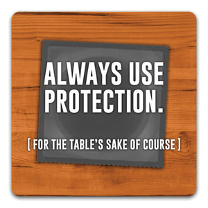"""Always Use Protection"" Drink Coaster by CJ Bella Co. - CJ Bella Co."