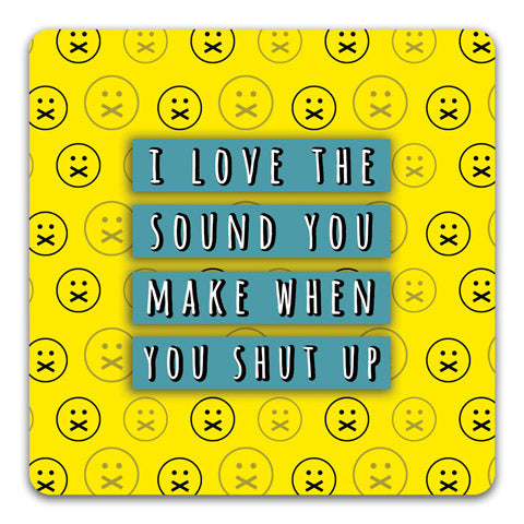 125 The Sound you Make Funny Rubber Tabletop Car Coaster by CJ Bella Co.