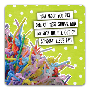 131 Pick a Straw Funny Rubber Tabletop Car Coaster by CJ Bella Co.