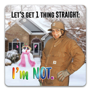 139 Let's Get One Thing Straight Funny Rubber Tabletop Car Coaster by CJ Bella Co.