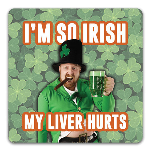 """I'm So Irish"" Drink Coaster by CJ Bella Co."