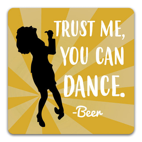 """Trust Me-Beer"" Drink Coaster by CJ Bella Co."