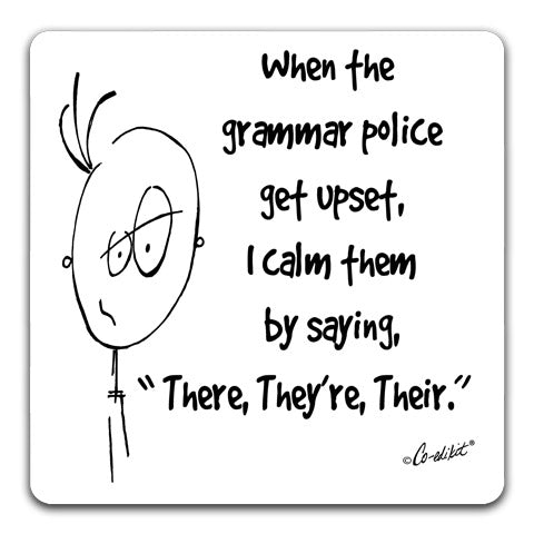 """When the Grammar Police Get Upset"" Drink Coaster by Co-edikit"