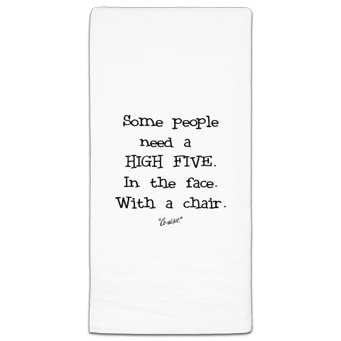 """Some People Need"" Flour Sack Towel by Co-edikit"