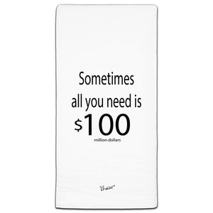 """Sometimes All You"" Flour Sack Towel by Co-edikit"