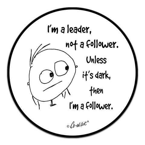 """I'm A Leader"" Vinyl Decal by Co-Edikit"