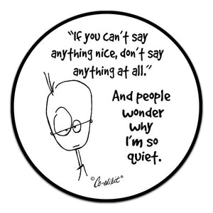 CE6-173-Don't-Say-Anything-At-All-Vinyl-Decal-by-Co-Edikit-and-CJ-Bella-Co.jpg