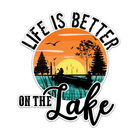 """Life Is Better On The Lake"" Vinyl Decal by CJ Bella Co"