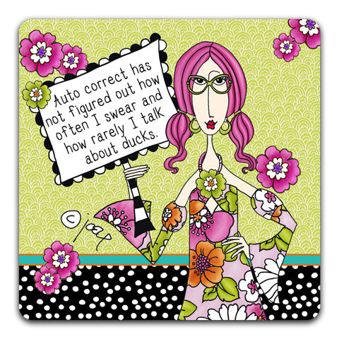 """Auto Correct Has Not"" Dolly Mama's by Joey Drink Coaster"