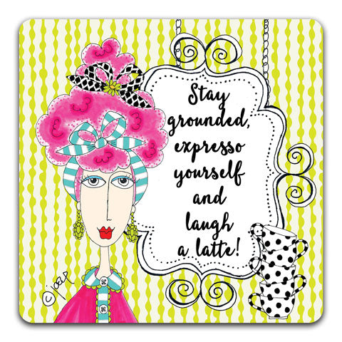 """Stay Grounded"" Dolly Mama's by Joey Drink Coaster"