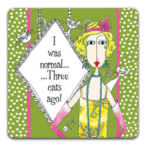 DM114-0112 I Was Normal Drink Coaster by Dolly Mama and CJ Bella Co