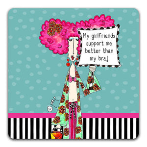 DM120-0147-Girlfriends-Support-Better-Bra-Dolly-Mama-Table-Top-Coasters-CJ-Bella-Co.